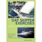 Day Skipper Exercises: For Sail & Power