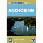 The Adlard Coles Book of Anchoring