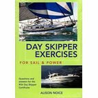 Day Skipper Exercises for Sail & Power