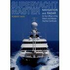 Superyacht Master: Navigation and Radar