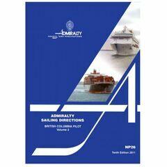 Admiralty Sailing Directions NP26 British Columbia Pilot Vol.2
