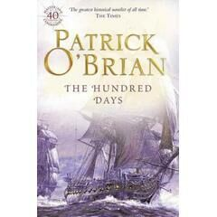The Hundred Days - Patrick O'Brian