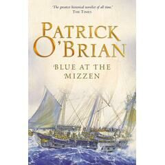 Blue at the Mizzen - Patrick O'Brien
