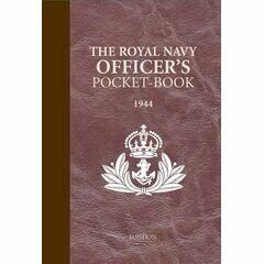 The Royal Navy Officer's Pocket Book 1944