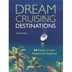 Adlard Coles Nautical Dream Cruising Destinations