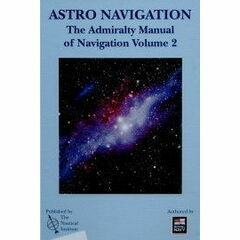 Astro Navigation  - Admiralty Manual of Navigation Vol. 2