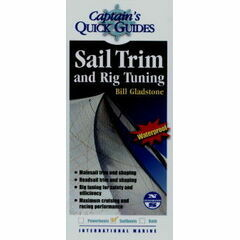 Captain's Quick Guides - Sail Trim & Rig Tuning
