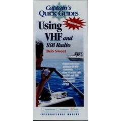 Captain's Quick Guides - Using VHF & SSB Radio