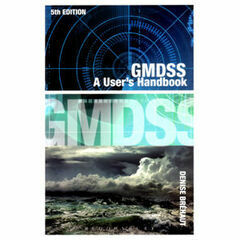 GMDSS.  A Users Handbook 5th Edition