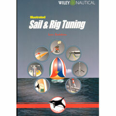 Wiley Nautical Illustrated Sail and Rig Tuning
