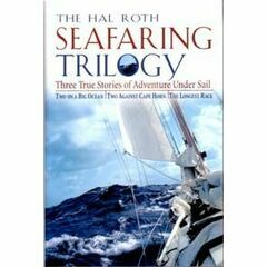 The Hal Roth Seafaring Trilogy