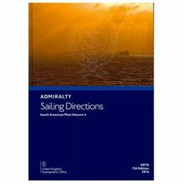 Admiralty Sailing Directions NP7A South America Pilot Vol. 4
