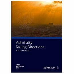 Admiralty Sailing Directions NP30 China Sea Pilot Vol.1
