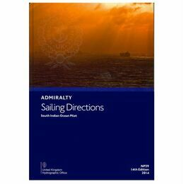 Admiralty Sailing Directions: NP39 South Indian Ocean Pilot