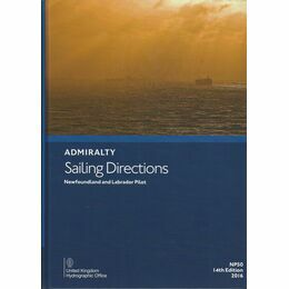 Admiralty Sailing Directions NP50 Newfoundland and Labrador Pilot
