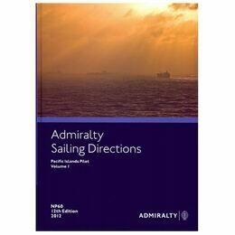 Admiralty Sailing Directions NP60 Pacific Islands Vol.1