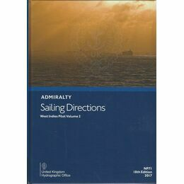 Admiralty Sailing Directions NP71 West Indies Pilot Vol. 2