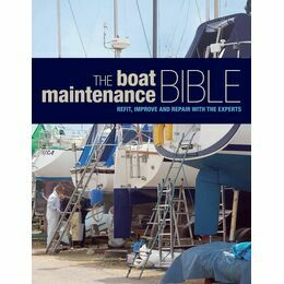 The Boat Maintenance Bible