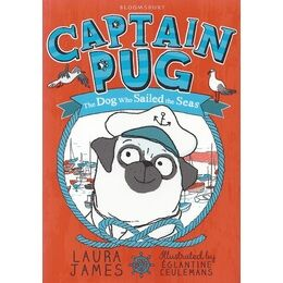 Captain Pug - The Dog Who Sailed the Seas