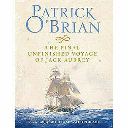 The Final Unfinished - Patrick O'Brian