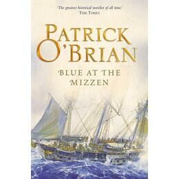 Blue at the Mizzen - Patrick O'Brien