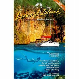 The Cruising Guide to the Leeward Islands - Northern Edtion