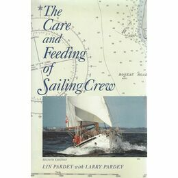 The Care and Feeding of Sailing Crew, 2nd Edition