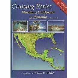 Crusing Ports: Florida to California via Panama
