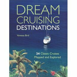 Adlard Coles Nautical Dream Cruising Destinations