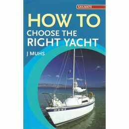 Adlard Coles Nautical How to Choose the Right Yacht