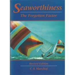 Seaworthiness - The Forgotten Factor