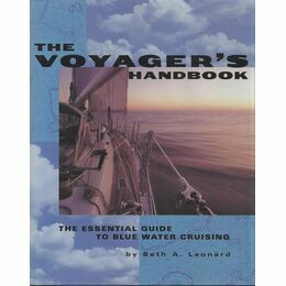 Adlard Coles Nautical The Voyager's Handbook, 1st edition