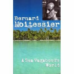 A Sea Vagabond's World