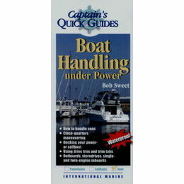 Captain's Quick Guides - Boat Handling Under Power