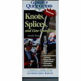 Captain's Quick Guides - Knots and Splices