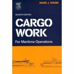 Imray Cargo Work - for Maritime Operations seventh Edition