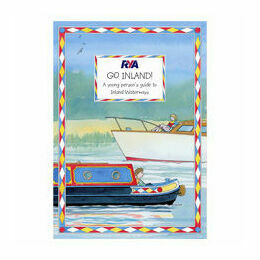 RYA Go Inland! - A Young Person's Guide to Inland Waterways