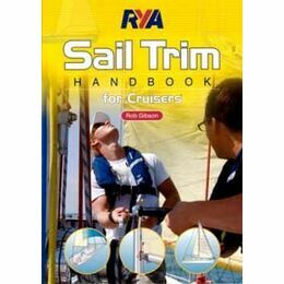RYA G99 Sail Trim Handbook For Cruisers By Rob Gibson