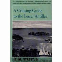 Imray Street's  Cruising Guide to Lesser Antilles