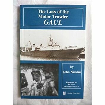 The Loss of the Motor Trawler Gaul