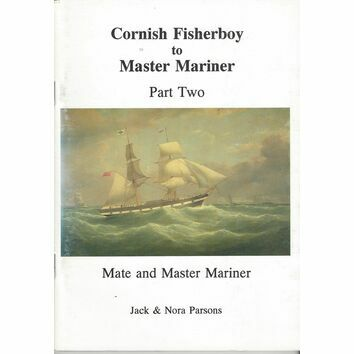 Cornish Fisherboy to Master Mariner Part Two