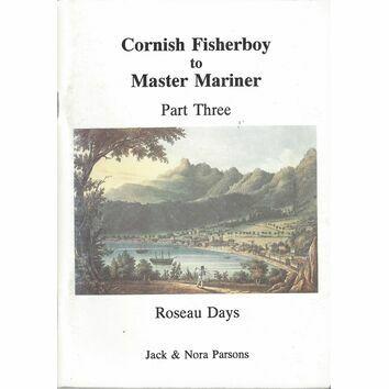Cornish Fisherboy to Master Mariner Part Three
