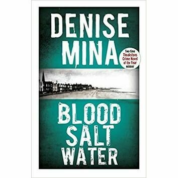 Blood Salt Water by Denise Mina