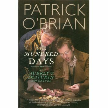 The Hundred Days - patrick O'Brien