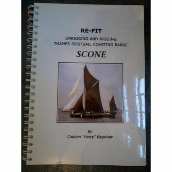 Scone - Re-fit unrigging and rigging Thames Spritsail Coasting Barge