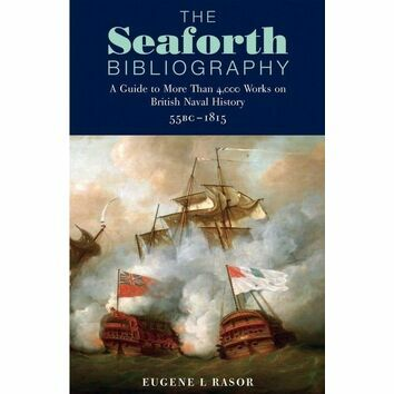 The Seaforth Bibliography by Eugene L. Rasor