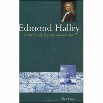 Edmond Halley Charting the Heavens and the Seas