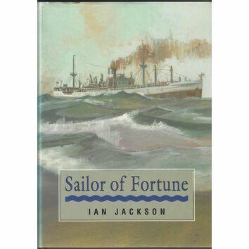 Classics of Naval Literature - A Sailor of Fortune