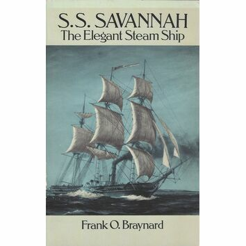 S S Savannagh - The Elegant Steam Ship (Slight fading/damage to cover)