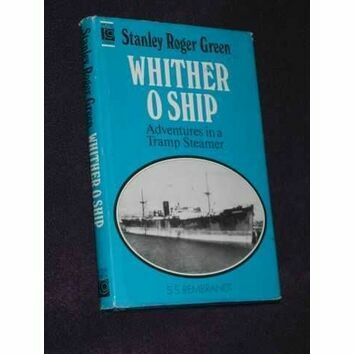 Whither O Ship by Stanley Roger Green